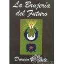 La brujería del futuro